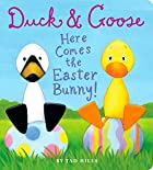 Duck & Goose, Here Comes the Easter Bunny!…