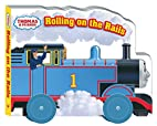 Rolling on the Rails (Thomas & Friends) by…
