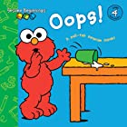Sesame Beginnings: Oops! (Sesame Street) by…