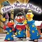 Elmo's Magical Mix-Up (Sesame Street)…