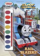 Rail Blazers! (Thomas & Friends) (Paint Box…