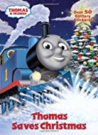 Thomas Saves Christmas (Thomas & Friends)…