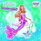Barbie Fairytopia: Mermaidia: A Storybook…