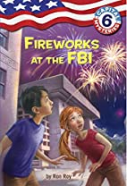 Fireworks at the FBI by Ron Roy