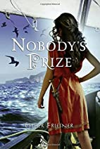 Nobody's Prize by Esther Friesner