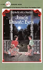 Janie's Private Eyes by Zilpha Keatley…