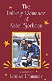 Plummer, Louise: Unlikely Romance of Kate Bjorkman