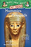 Osborne, Mary Pope: Magic Tree House Fact Tracker #3: Mummies and Pyramids: A Nonfiction Companion to Magic Tree House #3: Mummies in the Morning (A Stepping Stone Book(TM))