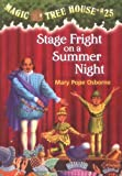 Osborne, Mary Pope: Stage Fright on a Summer Night (Magic Tree House #25)