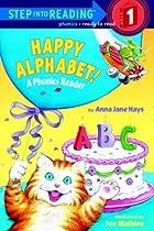 Happy Alphabet! A Phonics Reader…