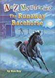 Roy, Ron: The Runaway Racehorse