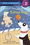 Sierra, Judy: Coco and Cavendish: Circus Dogs (Step into Reading Series, Step 3, Grades 1-3))