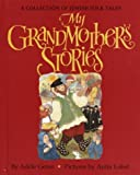 Geras, Adele: My Grandmother&#39;s Stories