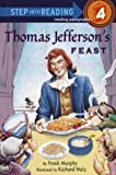 Murphy, Frank: Thomas Jefferson's Feast (Step into Reading)