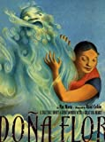 Pat Mora: Dona Flor: A Tall Tale About a Giant Woman with a Great Big Heart