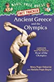 Osborne, Mary Pope: Magic Tree House Fact Tracker #10: Ancient Greece and the Olympics: A Nonfiction Companion to Magic Tree House #16: Hour of the Olympics