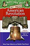 Osborne, Mary Pope: Magic Tree House Fact Tracker #11: American Revolution: A Nonfiction Companion to Magic Tree House #22: Revolutionary War on Wednesday