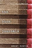Brent Runyon: The Burn Journals