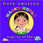 Maya's World: Angelina of Italy…