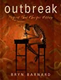 Bryn Barnard: Outbreak!: Plagues That Changed History