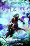 Isobelle Carmody: Winter Door: The Gateway Trilogy Book Two