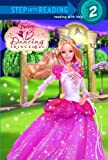 Redbank, Tennant: Barbie in the Twelve Dancing Princesses (Step into Reading)