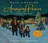 Angelou, Maya: Amazing Peace: A Christmas Poem