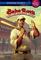 Babe Ruth and the Baseball Curse by David A.…