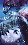 Carmody, Isobelle: The Farseekers: The Obernewtyn Chronicles 2