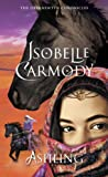 Carmody, Isobelle: Ashling: The Obernewtyn Chronicles 3