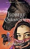 Carmody, Isobelle: Ashling: The Obernewtyn Chronicles 3