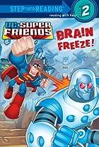 Brain Freeze! by J. E. Bright