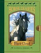 Horse Diaries #8: Black Cloud by Patricia…
