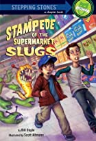 Stampede of the Supermarket Slugs by BILL…