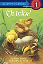 Chicks! (Step into Reading) by Sandra…