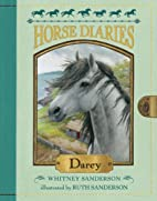 Horse Diaries #10: Darcy by Whitney…
