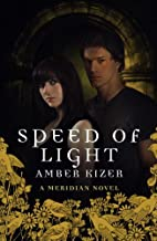 Speed of Light (Fenestra, #3) by Amber Kizer