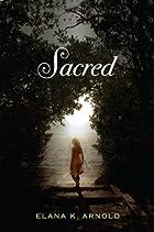 Sacred by Elana K. Arnold