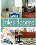 Finwall, Barbara: Lowes Complete Tile And Flooring