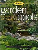 Beneke, Jeff: Garden Pools, Fountains & Waterfalls