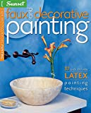 Sunset Books: Faux and Decorative Painting
