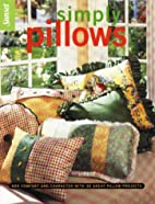 Simply Pillows by Editors of Sunset Books