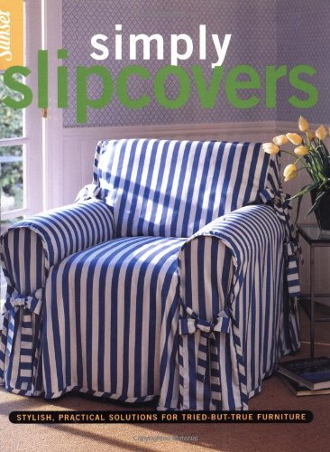 simply-slipcovers-stylish-practical-solutions-for-tried-but-true-furniture
