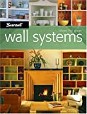 Sunset: Ideas for Great Wall Systems
