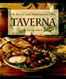 Goldstein, Joyce Esersky: Taverna: The Best of Casual Mediterranean Cooking