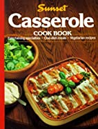 Sunset Casserole Cook Book by Sunset