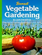 Vegetable Gardening by Sunset Books