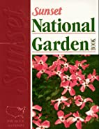 National Garden Book by Sunset Books