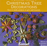 Schneebeli-Morrell, Deborah: Christmas Tree Decorations/Easy-To-Make Projects to Give and Treasure: Easy-To-Make Projects to Give and Treasure