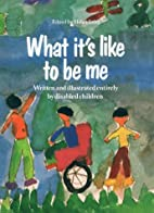 What It's Like to Be Me by Helen Exley